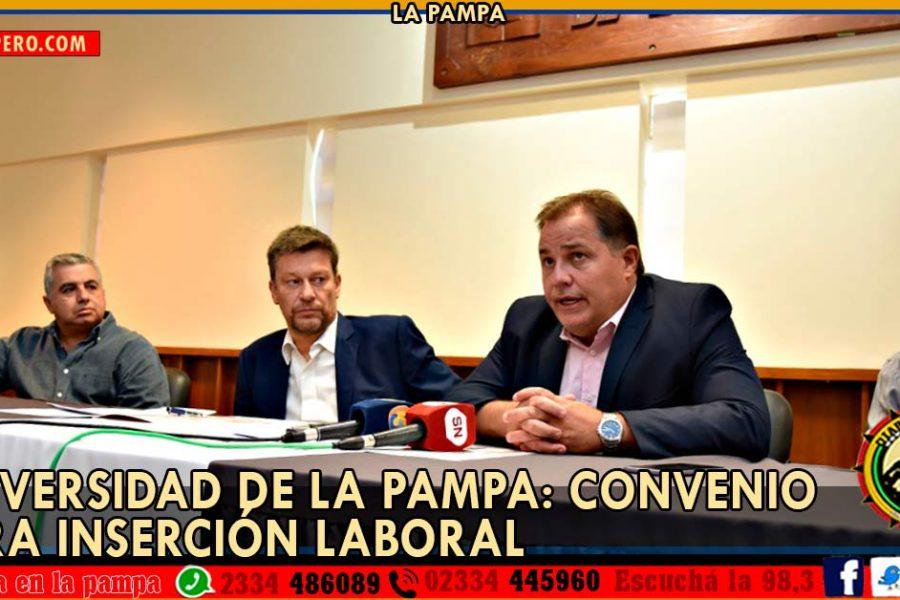 UNIVERSIDAD DE LA PAMPA: convenio para inserción laboral