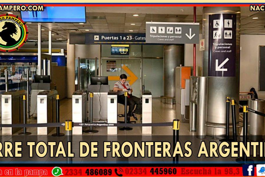 CIERRE ABSOLUTO  DE FRONTERAS: lo confirmó Agustín Rossi