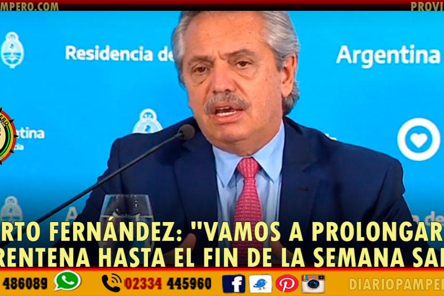 Alberto Fernández: «Vamos a prolongar la cuarentena hasta el fin de la Semana Santa»