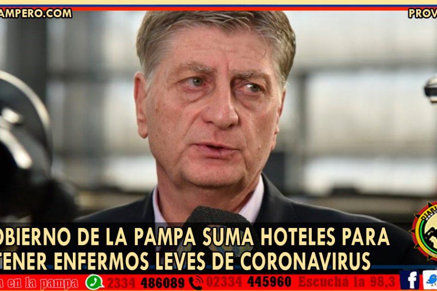 El gobierno de La Pampa suma hoteles para contener enfermos leves de coronavirus