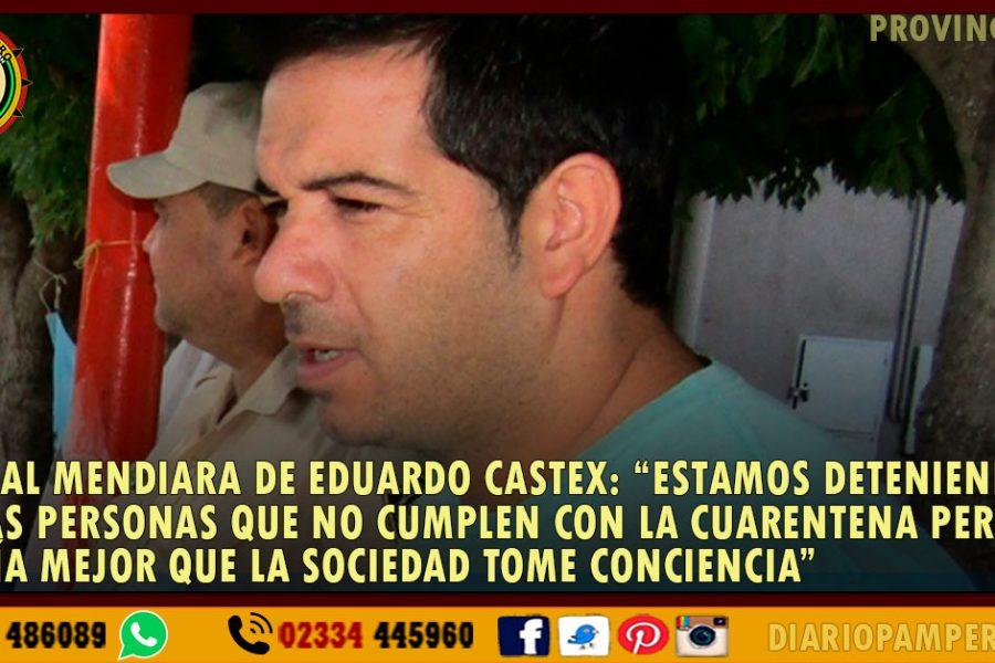 """FISCAL MENDIARA DE EDUARDO CASTEX: """"realizamos detenciones pero sería mejor que la sociedad tome conciencia"""""""