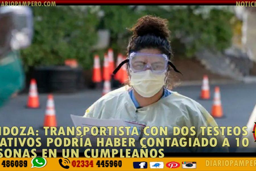 COVID-19 MENDOZA: transportista con DOS TESTEOS NEGATIVOS contagió a 10 personas en cumpleaños