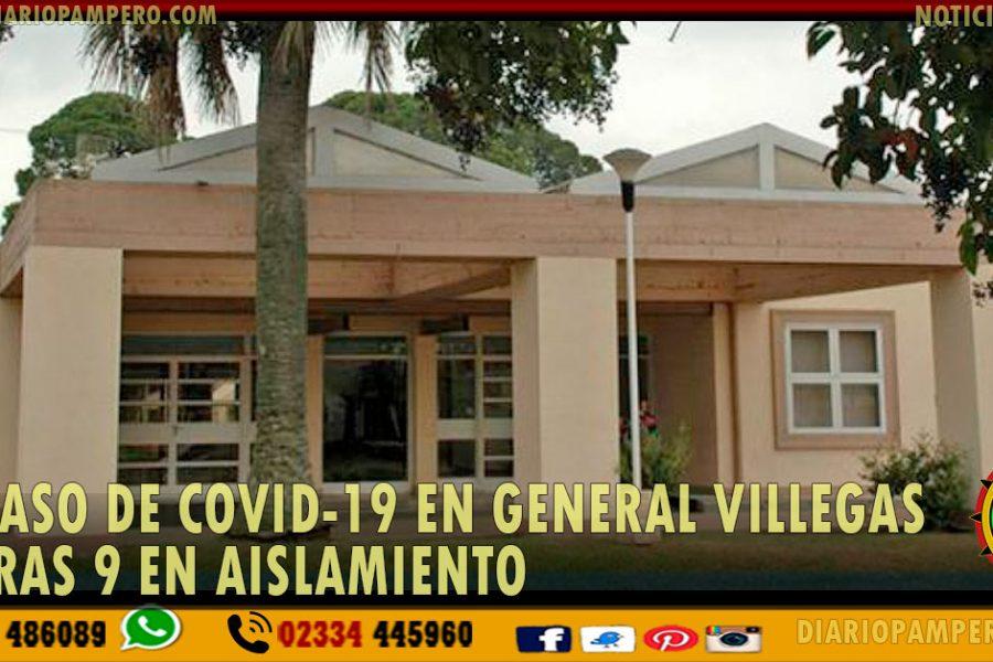 Un caso de COVID-19 EN GENERAL VILLEGAS y otras 9 en aislamiento