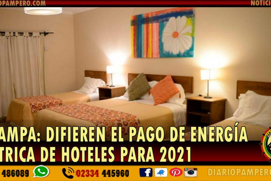 LA PAMPA: Difieren el pago de energía eléctrica de hoteles para 2021