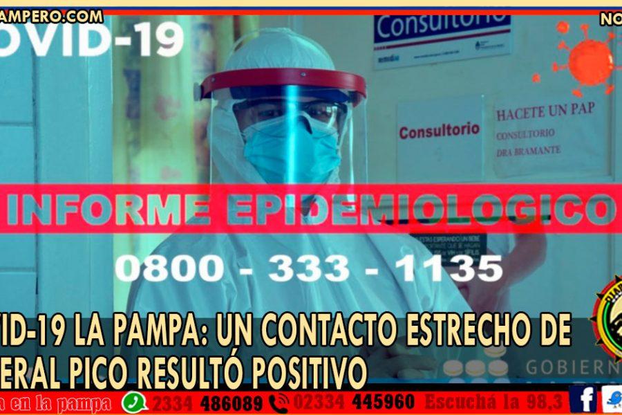 COVID-19 LA PAMPA: un contacto estrecho de General Pico resultó positivo