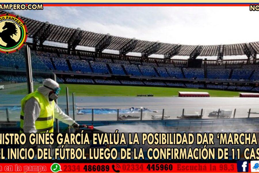 El Ministro Ginés García evalúa la posibilidad dar 'marcha atrás' con el inicio del fútbol luego de la confirmación de 11 casos