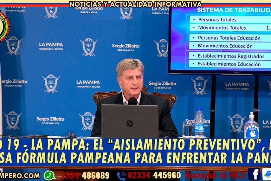 """COVID 19 – LA PAMPA: El """"AISLAMIENTO PREVENTIVO"""", la exitosa fórmula pampeana para enfrentar la pandemia"""