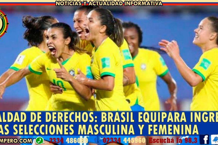 IGUALDAD DE DERECHOS: Brasil equipara ingresos de las selecciones masculina y femenina