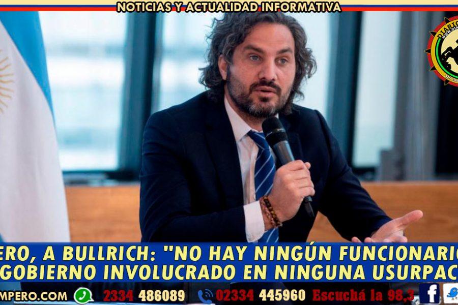 Cafiero, a Bullrich: «No hay ningún funcionario de este gobierno involucrado en ninguna usurpación»