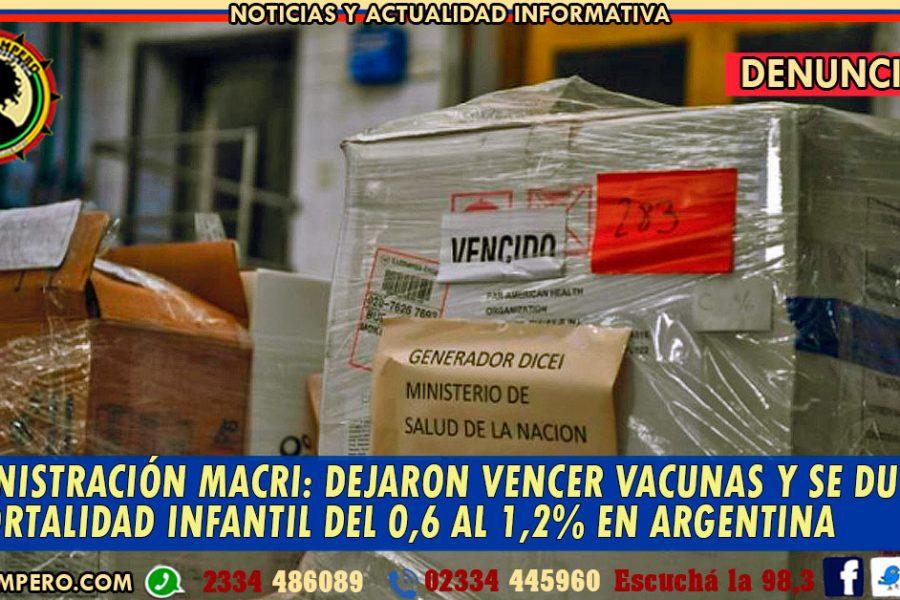 ADMINISTRACIÓN MACRI: dejaron vencer vacunas y se duplicó la mortalidad infantil del 0,6 al 1,2% en Argentina