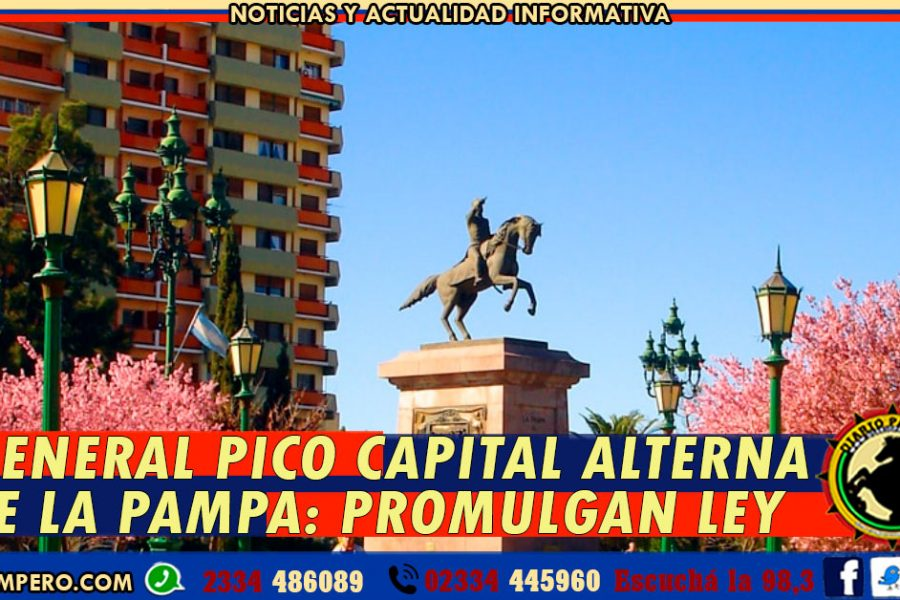 GENERAL PICO CAPITAL ALTERNA DE LA PAMPA: promulgan Ley