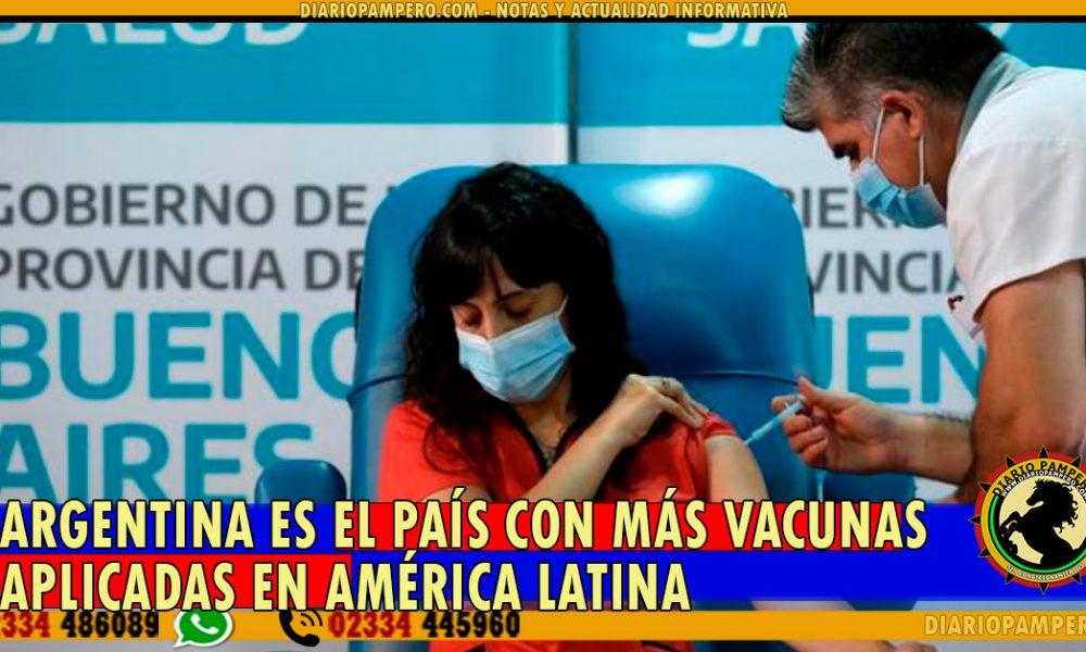 COVID-19: Argentina es el país con más vacunas aplicadas en América Latina
