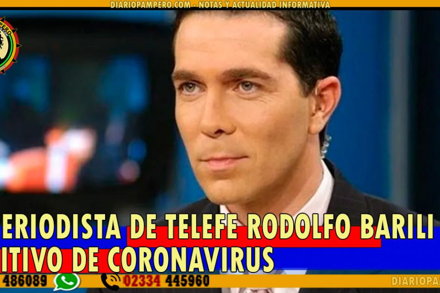 El periodista de Telefe Rodolfo Barili dio positivo de coronavirus