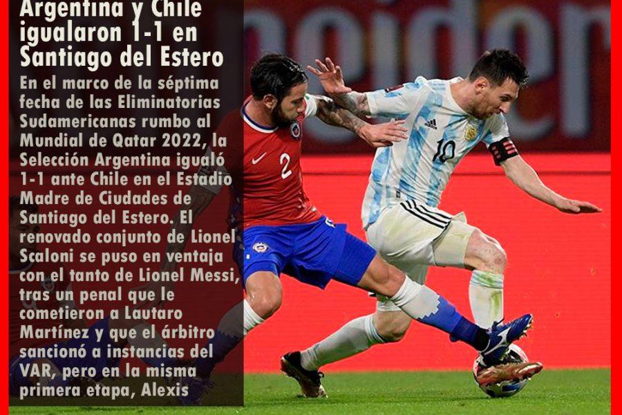 Eliminatorias: Argentina y Chile igualaron 1-1 en Santiago del Estero