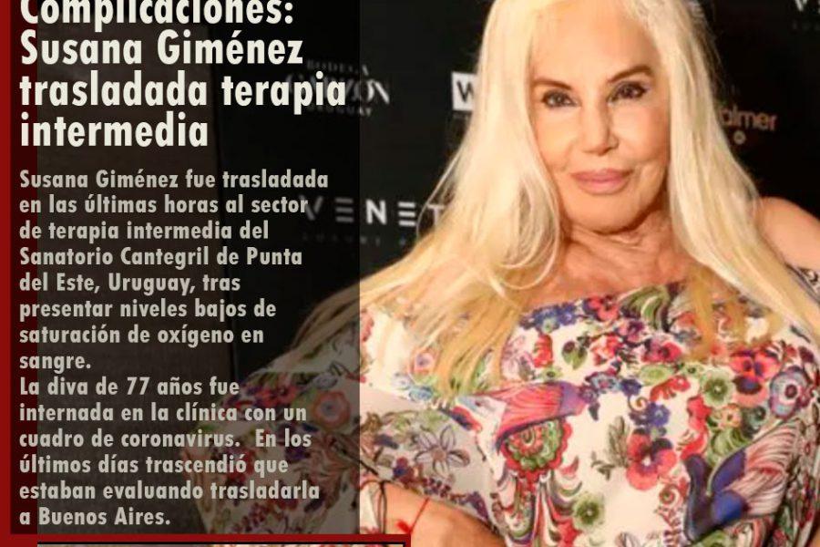 Complicaciones en el estado de salud de Susana Giménez: fue trasladada terapia intermedia