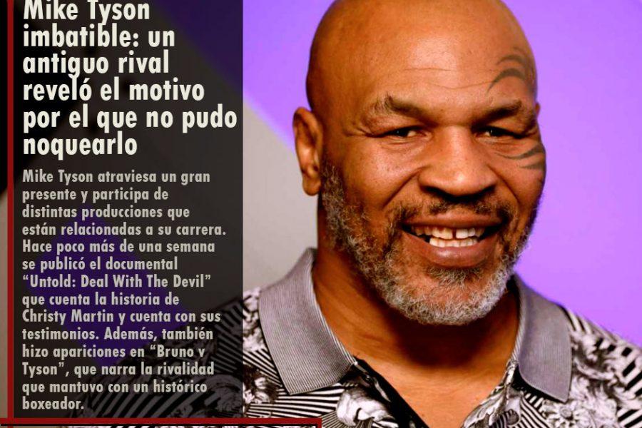 Mike Tyson imbatible: un antiguo rival reveló el motivo por el que no pudo noquearlo