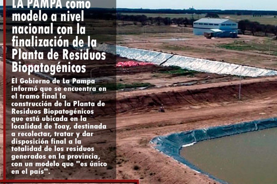 LA PAMPA como modelo a nivel nacional con la finalización de la Planta de Residuos Biopatogénicos